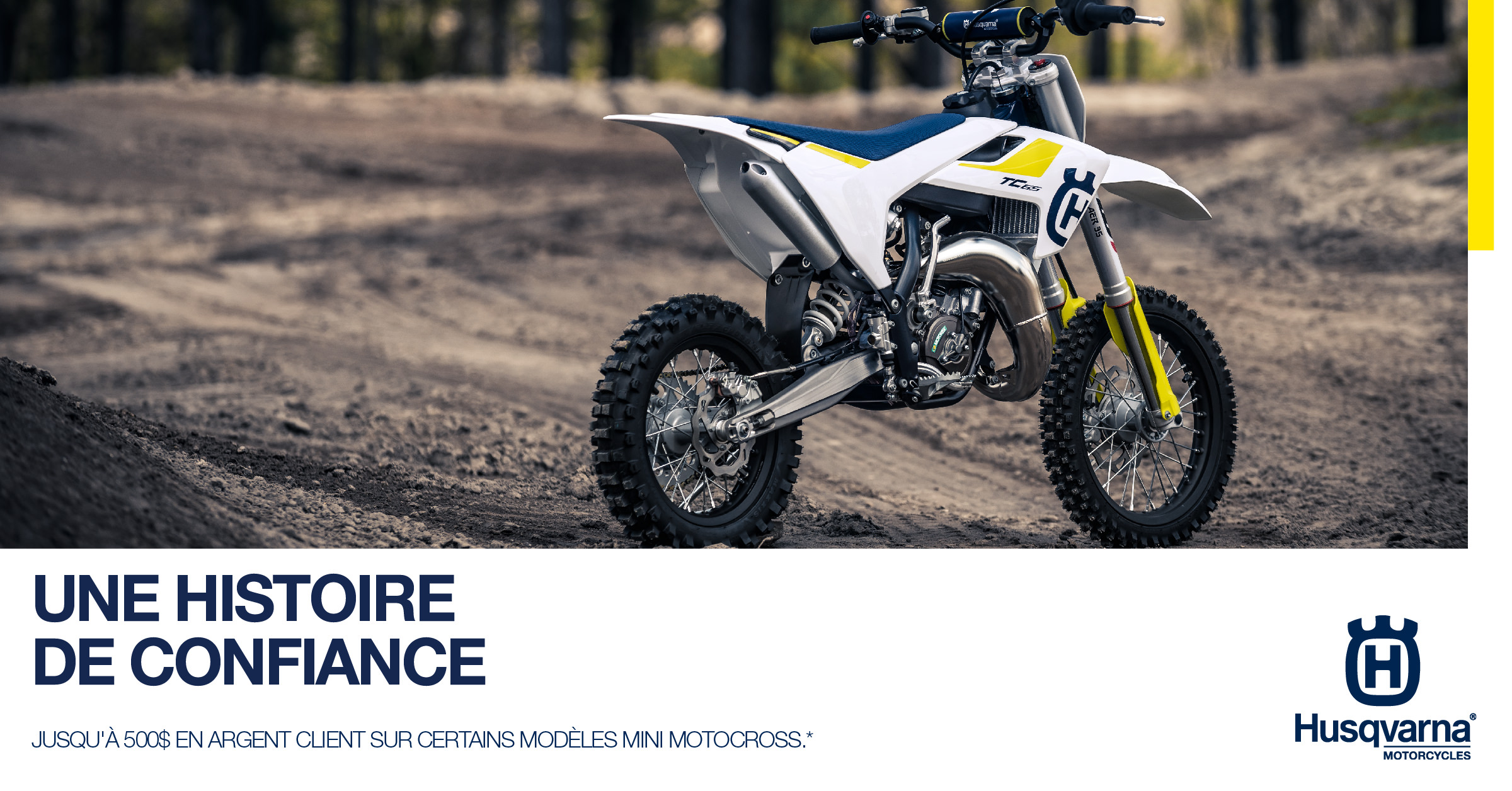 Motocross mini Husqvarna: jusqu'à 500$ en argent client
