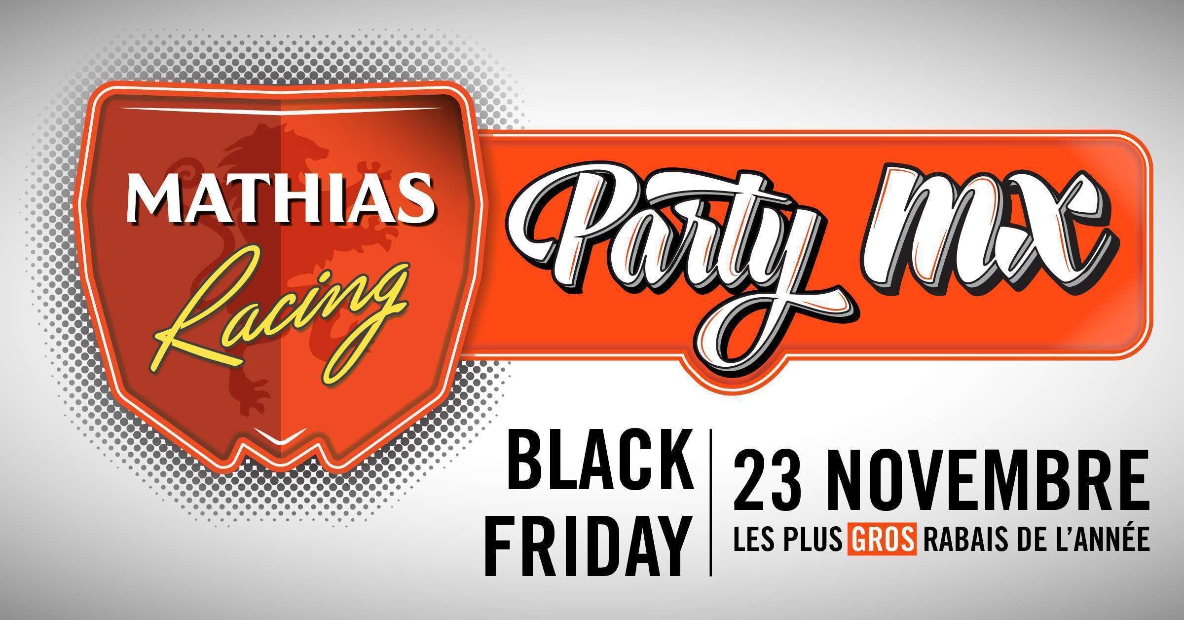 Ne manque pas le Party MX 3.0 - Black Friday le 23 novembre prochain!