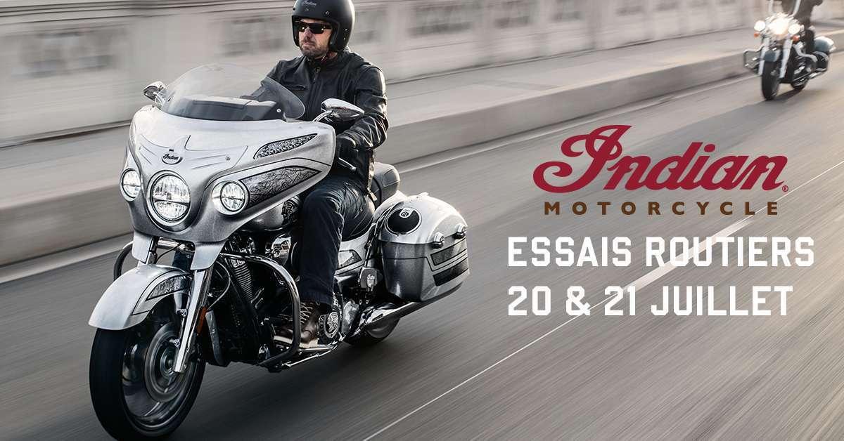 Essais routiers Indian Motorcycle le 20 et 21 juillet